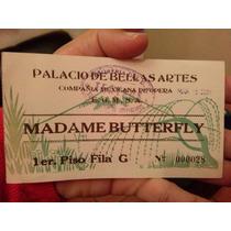 Boleto Ópera Palacio De Bellas Artes Madame Butterfly 1936