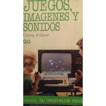 Juegos, Imagenes Y Sonidos, S. Curran
