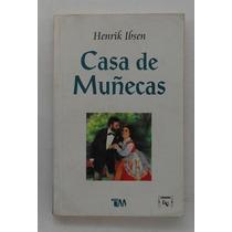Casa De Muñecas / Henrik Ibsen