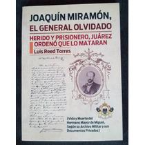 Joaquin Miramon El General Olvidado Luis Reed Borrego Gratis