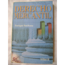 Derecho Mercantil. Enrique Sariñana. $130
