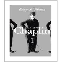 Dvd Todo Sobre Chaplin Vol. 1: Peliculas : Charles Chaplin