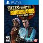 Ps4 - Tales From The Borderlands - Nuevo Y Sellado - Ag