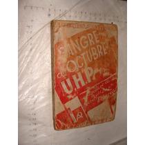 Libro Sangre De Octubre , U.h.p , Maximiliano Alvarez Suarez