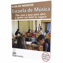 Como Iniciar Una Escuela De Musica - Guía Para Negocio