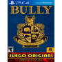 Bully Ps4 Juga Con Tu Usuario Entrego En 2 Minutos