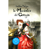 Mecanica Del Corazon, La - Mathias Malzieu / Debolsillo