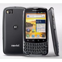 Motorola Xt605 Nextel Excelentes Condiciones