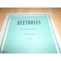 Vendo Partitura De Beethoven 6 Valses Para Piano