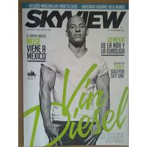 Revista Sky View Vin Diesel , Muse , El Principito , Glass
