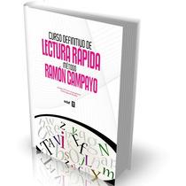 Curso Definitivo De Lectura Rápida, Método Ramón Campayo
