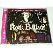 Cd The Best Rock Ballads Cantos Gregorianos Int Avscvltate