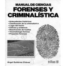 Libro De Ciencias Forenses Y Criminalistica