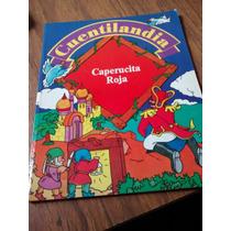 Cuentilandia Caperucita Roja - Ediciones Orbis