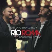 Rio Roma Eres La Persona Correcta En El Momento Equ Cd Nuevo