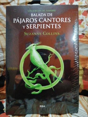 Juegos Del Hambre Balada De Pájaros Cantores Y Serpientes