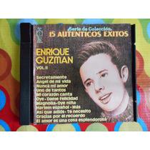 Enrique Guzman Cd 15 Autenticos Exitos.1991