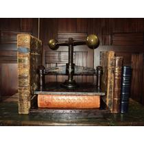Prensa Antigua Para Encuadernación Bello Arte & Libros.