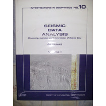 Seismic Data Analysis: Processing, Inversion, And Interpreta