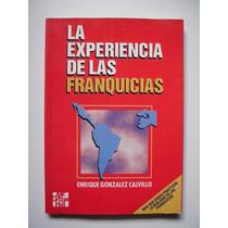La Experiencia De Las Franquicias - González Calvillo Vv4