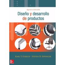 Libro: Diseño Y Desarrollo De Productos Pdf