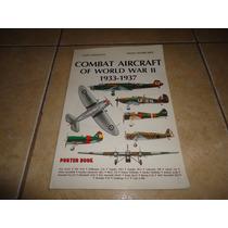 Libro Aviones De Combate Segunda Guerra Mundial 1933-1937