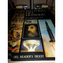 Libro Historia Del Hombre Selecciones Del Readers Digest