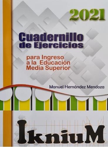 Cuadernillo De Ejercicios Para Comipems
