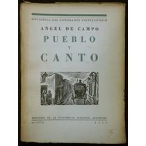Pueblo Y Canto - Ángel De Campo. Ilustrado Por Julio Prieto