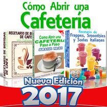 Libro Como Abrir Una Cafeteria Paso A Paso Nuevo 2015 Regalo