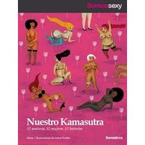 Nuestro Kamasutra, 52 Mujeres 52 Posturas 52 Historias