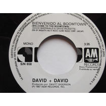 David & David Welcome To The Boomtown - Disco 45 Rpm