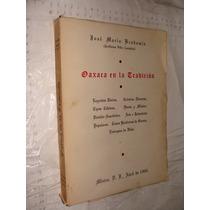 Libro Oaxaca En La Tradicion , Jose Maria Bradomin , Año 196