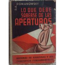 Libro De Ajedrez, Lo Que Debe Saberse De Las Aperturas Españ