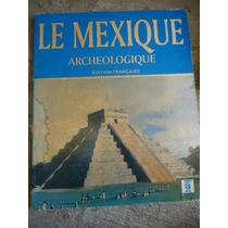 El Mexico Arqueologico En Frances