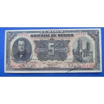 Billete Banco Oriental De México $5 Pesos 1900 Excelente