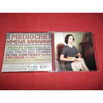 Ximena Sariñana - Mediocre Cd Nac Ed 2008 Mdisk