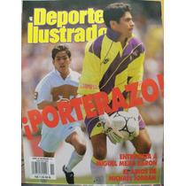 Deporte Ilustrado, Jorge Campos, Porterazo, Pumas Futbol