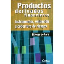 Libro: Productos Derivados Financieros Alfonso De Lara