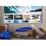 Reparación De Pantallas De Tv Samsung Servicio Técnico Pro