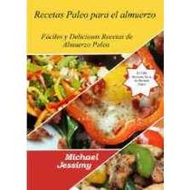 Recetas Paleo Para El Almuerzo-ebook-libro-digital