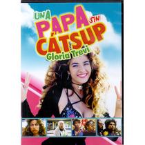 Una Papa Sin Cátsup , Gloria Trevi , Película Dvd