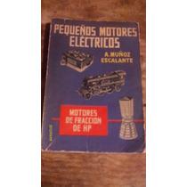 Pequeños Motores Eléctricos , Año 1955 ( Sin Pasta Posterior