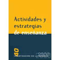 Actividades Y Estrategias De Enseñanza Pdf