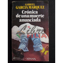 Crónica De Una Muerte Anunciada - García Márquez, 1a Edición