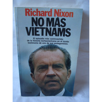 No Mas Vietnams Richard Nixon