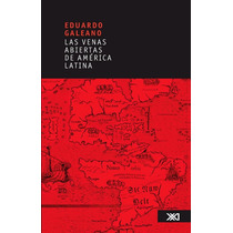 Libro Eduardo Galeano ~ Las Venas Abiertas De América Latina