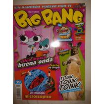 Revista Big Bang #39 Una Mosca Buena Onda - Sin Bandera Lbf