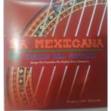 Paquete De Cuerdas Nylon Para Guitarra Acustica La Mexicana