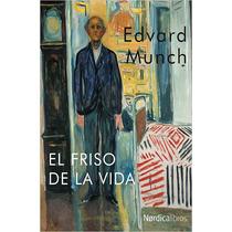 El Friso De La Vida - Edvard Munch - Nuevo